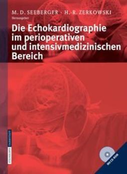 Seeberger, Manfred D. - Die Echokardiographie im perioperativen und intensivmedizinischen Bereich, ebook