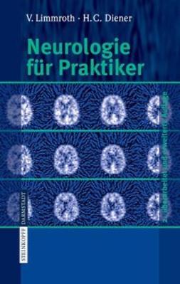 Diener, Hans-Christoph - Neurologie für Praktiker, ebook