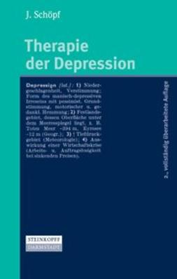 Schöpf, Josef - Therapie der Depression, e-bok