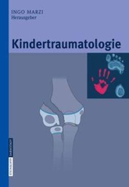 Marzi, Ingo - Kindertraumatologie, ebook