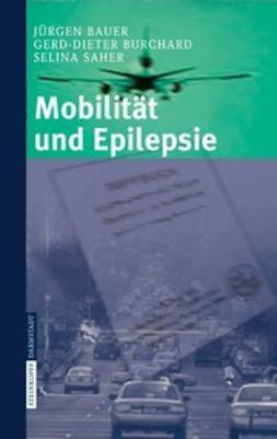 Bauer, Jürgen - Mobilität und Epilepsie, ebook