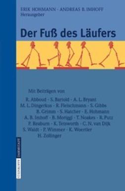 Hohmann, Erik - Der Fuß des Läufers, ebook