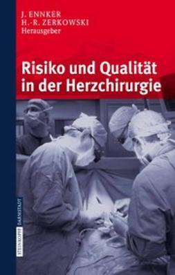 Ennker, Jürgen - Risiko und Qualität in der Herzchirurgie, ebook