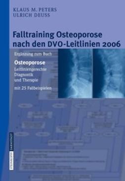 Deuss, Ulrich - Falltraining Osteoporose nach den DVO-Leitlinien 2006, ebook