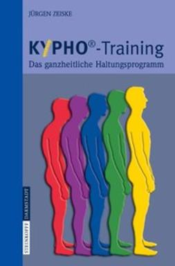 Zeiske, Jürgen - KYPHO®-Training, ebook