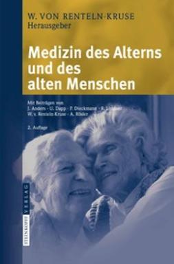 Renteln-Kruse, Wolfgang - Medizin des Alterns und des alten Menschen, ebook