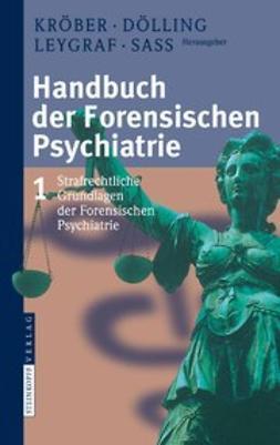 Dölling, Dieter - Handbuch der Forensischen Psychiatrie, ebook