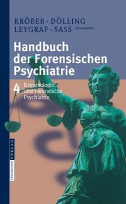 Kröber, Hans-Ludwig - Handbuch der Forensischen Psychiatrie, e-kirja