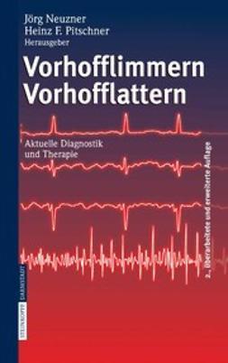 Neuzner, Jörg - Vorhofflimmern Vorhofflattern, ebook