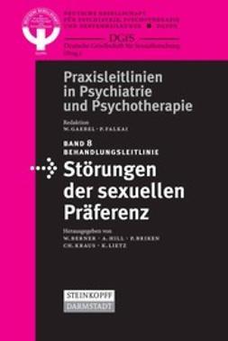 Berner, W. - Behandlungsleitlinie Störungen der sexuellen Präferenz, ebook