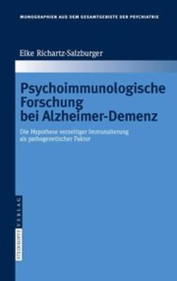 Richartz-Salzburger, Elke - Psychoimmunologische Forschung bei Alzheimer-Demenz, ebook