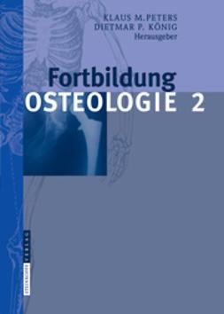 König, Dietmar P. - Fortbildung Osteologie 2, ebook