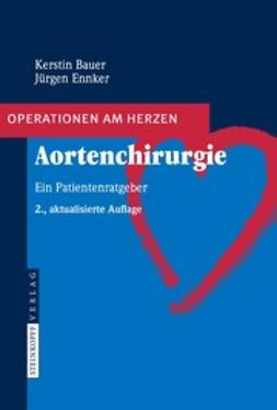 Bauer, Kerstin - Aortenchirurgie, ebook