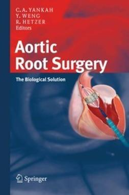 Yankah, Charles A. - Aortic Root Surgery, ebook