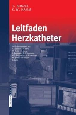Bonzel, Tassilo - Leitfaden Herzkatheter, ebook