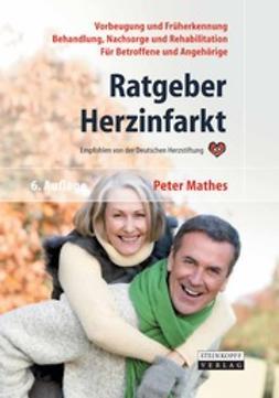 Mathes, Peter - Ratgeber Herzinfarkt, ebook
