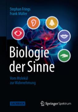 Frings, Stephan - Biologie der Sinne, e-bok