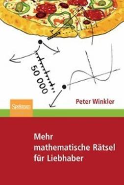 Winkler, Peter - Mehr Mathematische Rätsel für Liebhaber, ebook