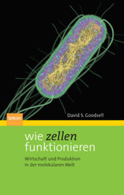 Goodsell, David S. - Wie Zellen funktionieren, ebook