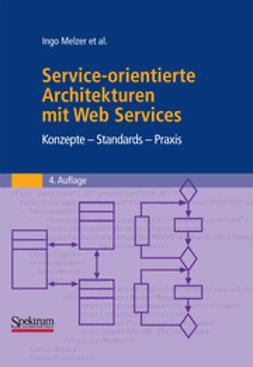 Melzer, Ingo - Service-orientierte Architekturen mit Web Services, ebook