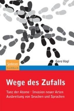 Vogl, Gero - Wege des Zufalls, ebook