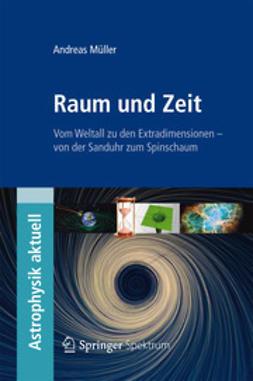 Müller, Andreas - Raum und Zeit, e-bok