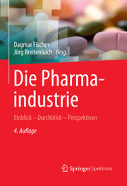 Fischer, Dagmar - Die Pharmaindustrie, ebook