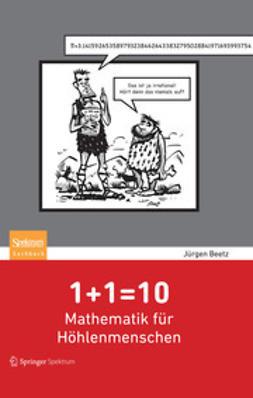 Beetz, Jürgen - 1 + 1 = 10, e-bok