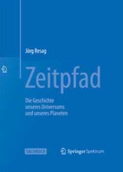 Resag, Jörg - Zeitpfad, e-bok