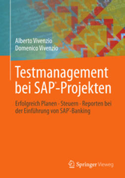 Vivenzio, Alberto - Testmanagement bei SAP-Projekten, ebook