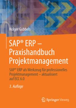 Gubbels, Holger - SAP® ERP - Praxishandbuch Projektmanagement, ebook