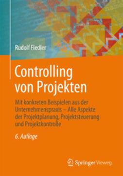 Fiedler, Rudolf - Controlling von Projekten, ebook