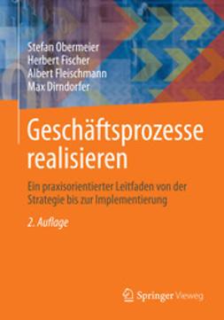 Obermeier, Stefan - Geschäftsprozesse realisieren, ebook