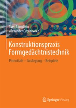 Langbein, Sven - Konstruktionspraxis Formgedächtnistechnik, ebook