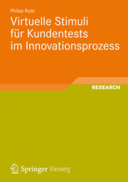 Rode, Philipp - Virtuelle Stimuli für Kundentests im Innovationsprozess, ebook