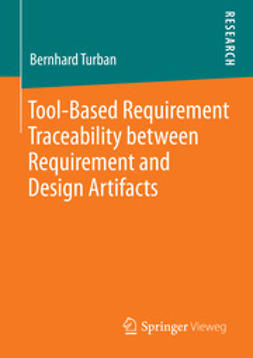Turban, Bernhard - Tool-Based Requirement Traceability between Requirement and Design Artifacts, ebook