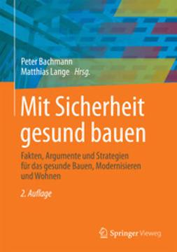 Bachmann, Peter - Mit Sicherheit gesund bauen, ebook