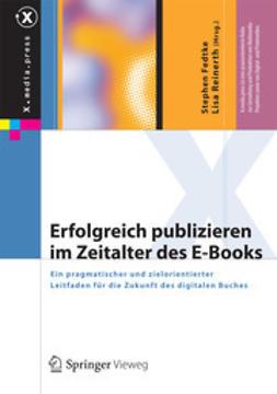 Fedtke, Stephen - Erfolgreich publizieren im Zeitalter des E-Books, ebook