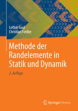 Gaul, Lothar - Methode der Randelemente in Statik und Dynamik, ebook