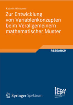 Akinwunmi, Kathrin - Zur Entwicklung von Variablenkonzepten beim Verallgemeinern mathematischer Muster, ebook
