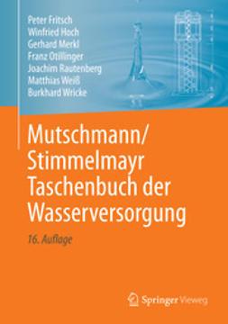 Rautenberg, Joachim - Mutschmann/Stimmelmayr Taschenbuch der Wasserversorgung, ebook
