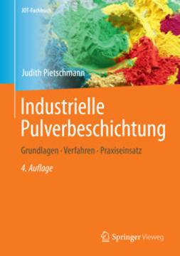 Pietschmann, Judith - Industrielle Pulverbeschichtung, ebook