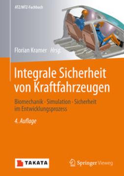 Kramer, Florian - Integrale Sicherheit von Kraftfahrzeugen, ebook