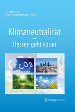 Hölscher, Luise - Klimaneutralität – Hessen geht voran, ebook
