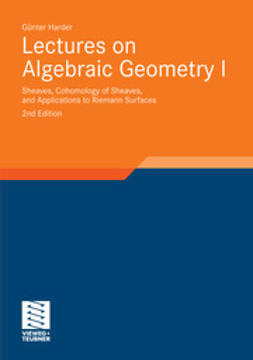 Harder, Günter - Lectures on Algebraic Geometry I, ebook