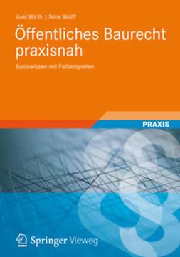 Wirth, Axel - Öffentliches Baurecht praxisnah, ebook