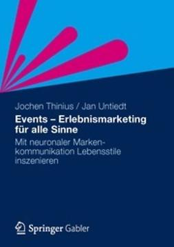 Thinius, Jochen - Events - Erlebnismarketing für alle Sinne, ebook