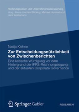 Kiehne, Nadja - Zur Entscheidungsnützlichkeit von Zwischenberichten, ebook