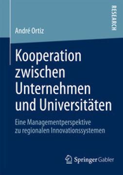 Ortiz, André - Kooperation zwischen Unternehmen und Universitäten, e-bok