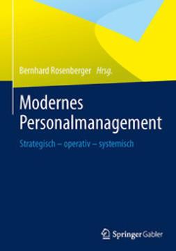 Rosenberger, Bernhard - Modernes Personalmanagement, ebook